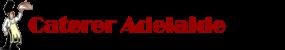 Caterer Adelaide
